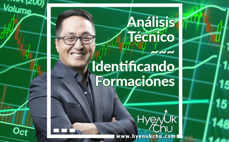 Análisis Técnico – Identificando Formaciones - Hyenuk Chu