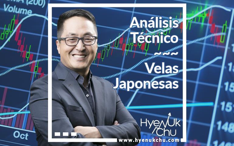 Análisis Técnico - Velas Japonesas - Hyenuk Chu