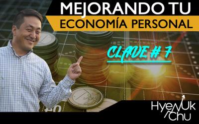 VIDEO Mejorando tu economía personal – Clave 7 de 7