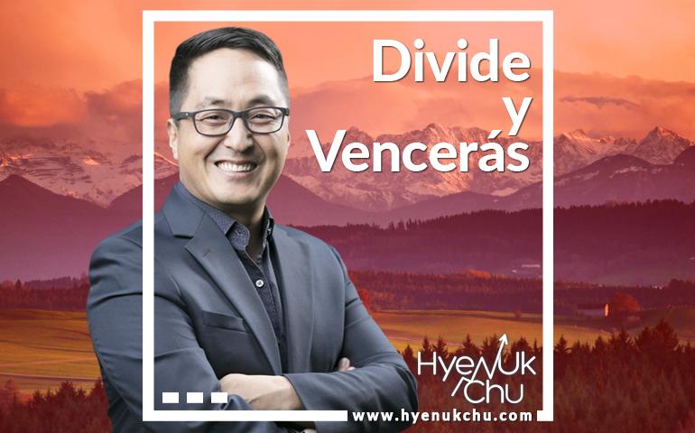 Divide y Vencerás - Hyenuk Chu