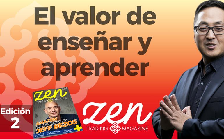 Zen Trading Magazine Ed 2 - Hyenuk Chu - El valor de enseñar y aprender