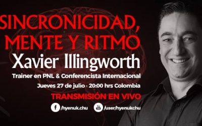 Sincronicidad Mente Ritmo – Xavier Illingworth   #guerrerosdehyenuk
