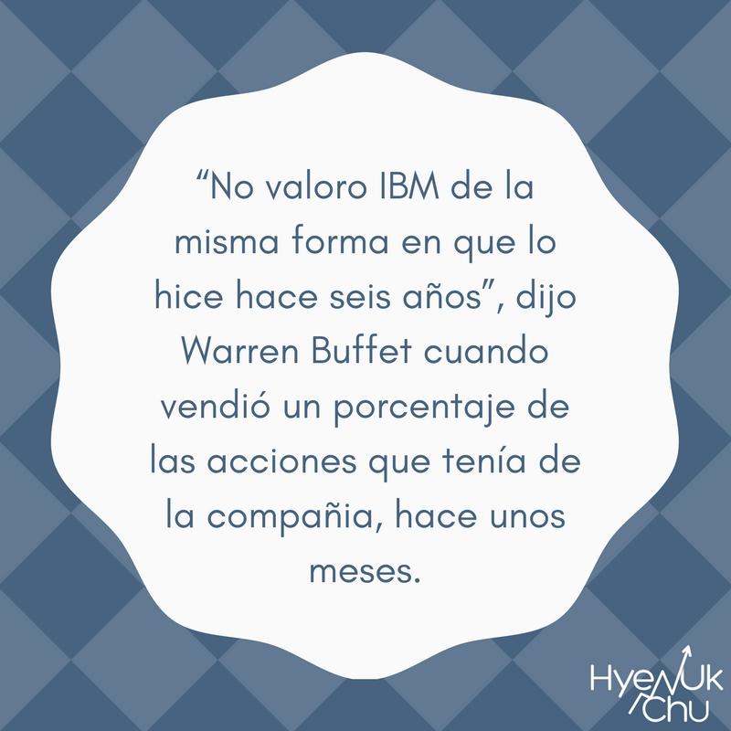 Opinión de Warren Buffett sobre IBM.