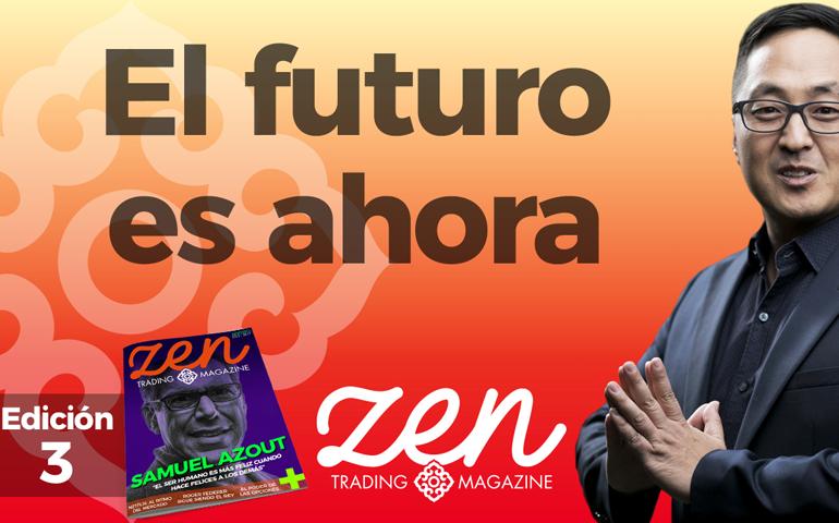 Zen Trading Magazine Ed 3 - Hyenuk Chu - El futuro es ahora