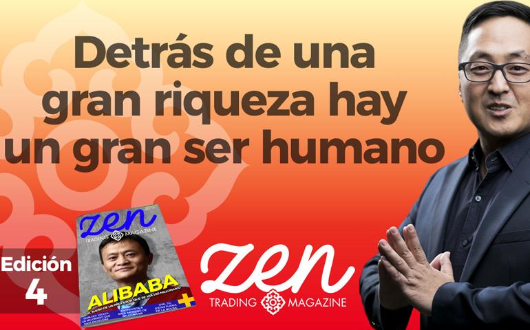 Zen Trading Magazine Ed 4 - Hyenuk Chu - Detrás de una gran riqueza hay un gran ser humano