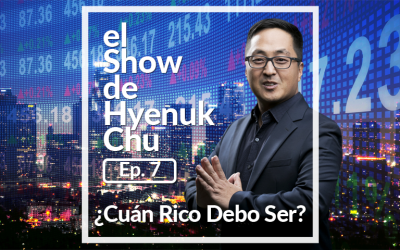 ¿Cuán Rico Debo Ser? – El Show de Hyenuk Chu – Episodio 7