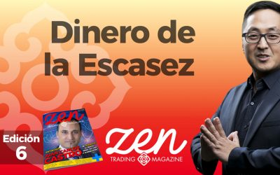 Zen Trading Magazine – Editorial Noviembre 2017 – Dinero de la Escasez – Hyenuk Chu