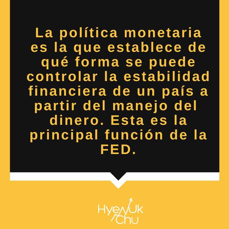 La FED establece la política monetaria de Estados Unidos.