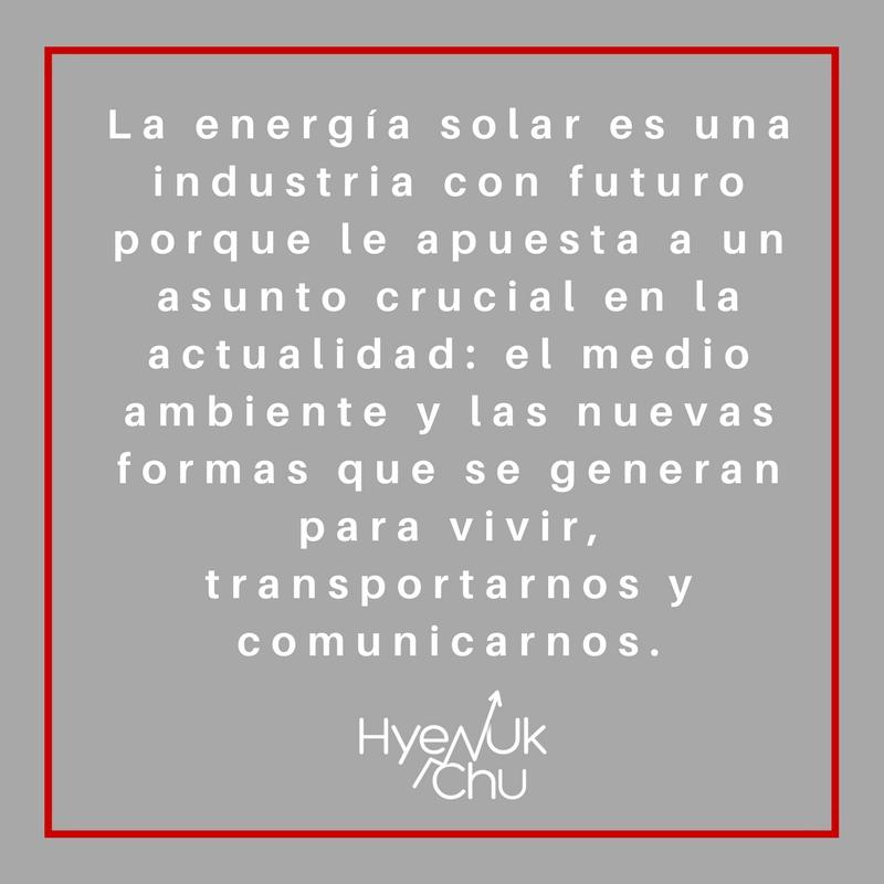 La energía solar dinamiza otras industrias.