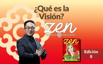Zen Trading Magazine – ¿Qué es la Visión? – Editorial Enero 2018 – Hyenuk Chu