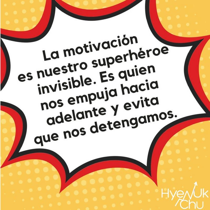 Sin motivación no llegarás lejos.