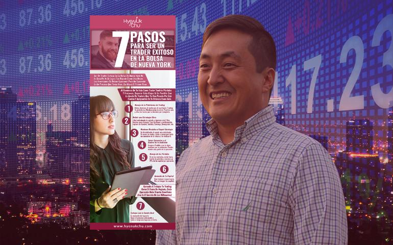 [INFOGRAFÍA] 7 Pasos Para Ser Un Trader Exitoso En La Bolsa De Nueva York – Hyenuk Chu