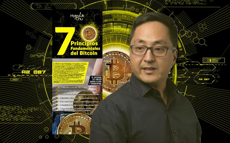 7 Principios Fundamentales Del Bitcoin - Hyenuk Chu