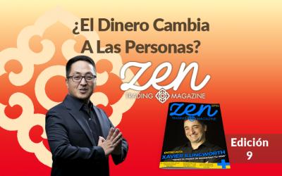 Zen Trading Magazine Ed. 9 – ¿El Dinero Cambia A Las Personas? – Editorial Febrero 2018 – Hyenuk Chu