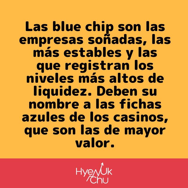 El origen de las blue chip.