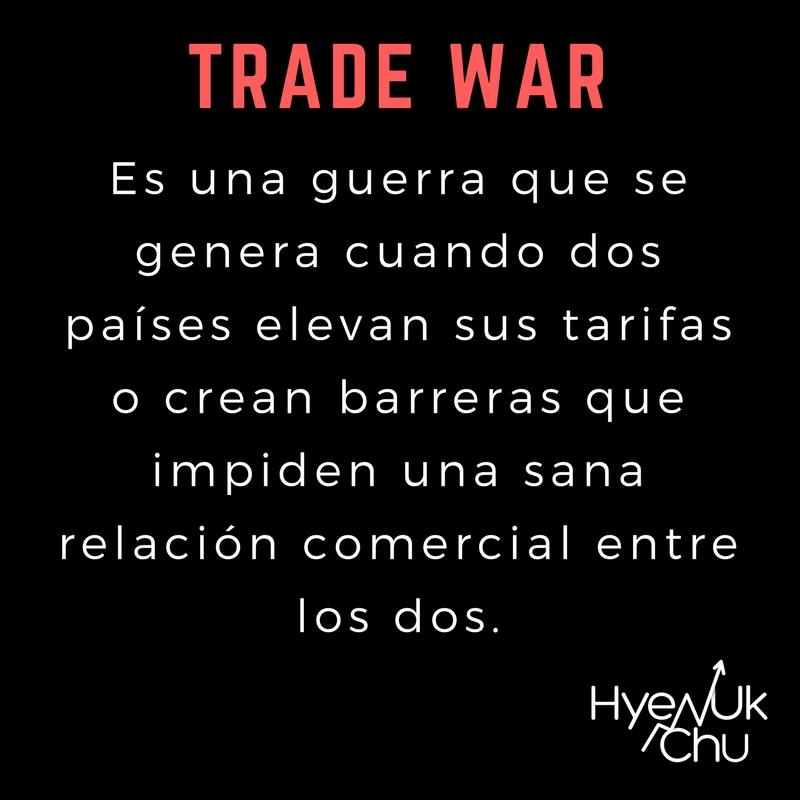 Definición de trade war.
