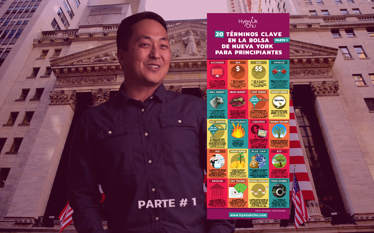 [INFOGRAFÍA] 20 Términos Clave En La Bolsa De Nueva York Para Principiantes Parte 1 – Hyenuk Chu