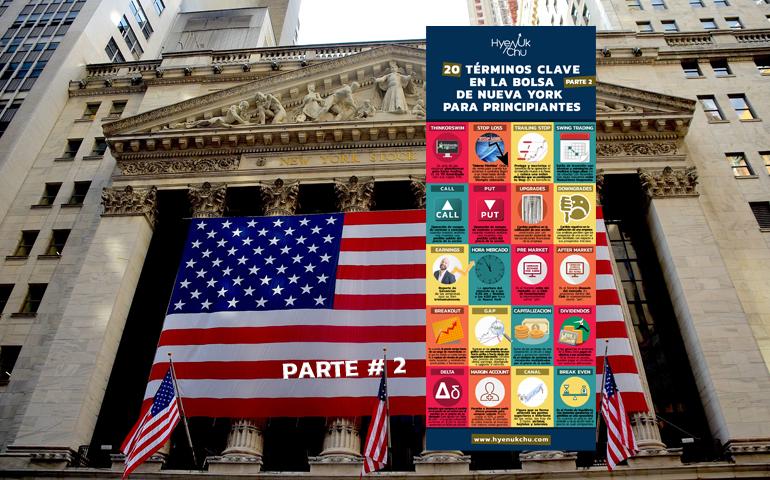 [INFOGRAFÍA] 20 Términos Clave En La Bolsa De Nueva York Para Principiantes Parte 2 – Hyenuk Chu