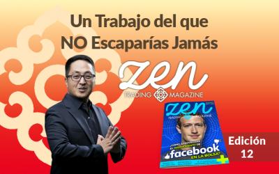 Zen Trading Magazine – Un Trabajo Del Que No Escaparías Jamás – Editorial Mayo 2018 – Hyenuk Chu