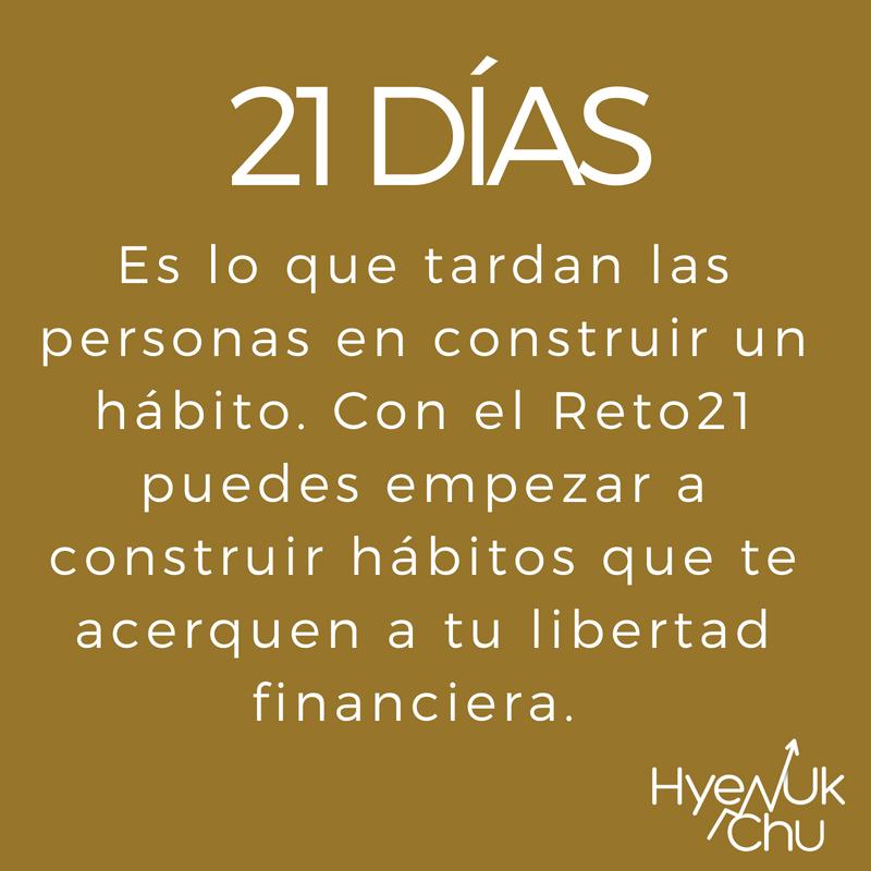 En 21 días puedes mejorar tus finanzas con Reto21.