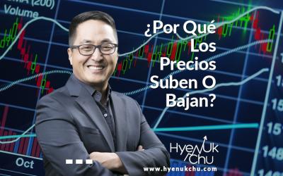 ¿Por Qué Los Precios Suben O Bajan? – Hyenuk Chu