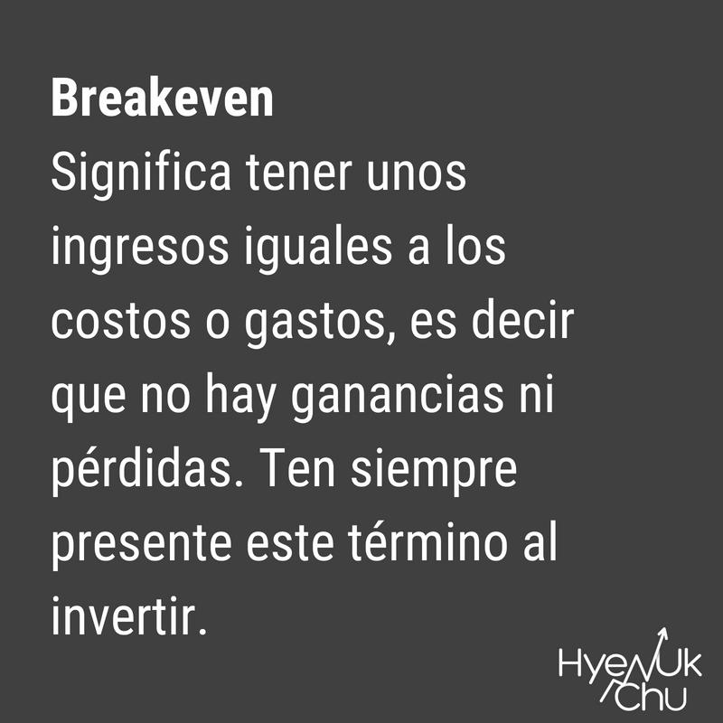 Definición de Breakeven.
