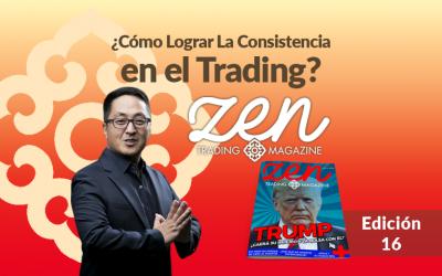¿Cómo Lograr La Consistencia En El Trading? – Zen Trading Magazine – Editorial Septiembre 2018 – Hyenuk Chu