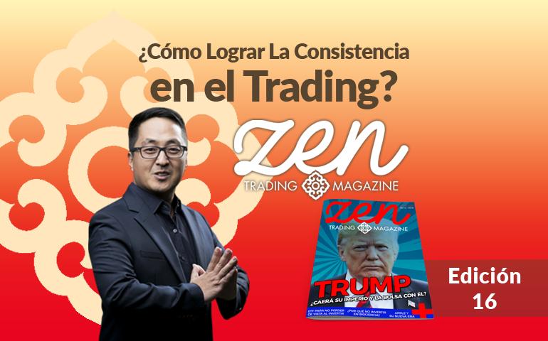 Cómo Lograr La Consistencia En El Trading – Zen Trading Magazine – Editorial Septiembre 2018 – Hyenuk Chu