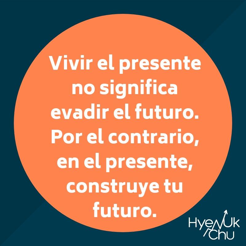 Clave sobre vivir el presente.