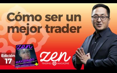 Cómo Ser Un Mejor Trader – Zen Trading Magazine – Editorial Octubre 2018 – Hyenuk Chu