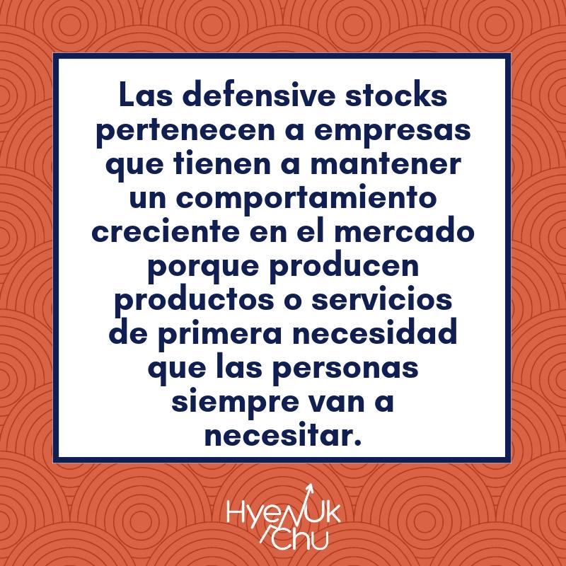 Clave sobre las defensive stocks.