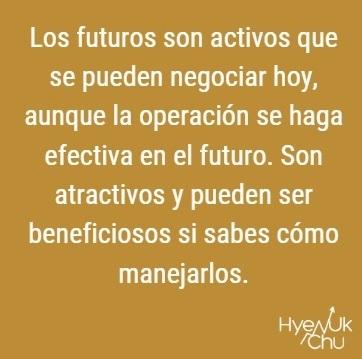 Clave sobre invertir en futuros.
