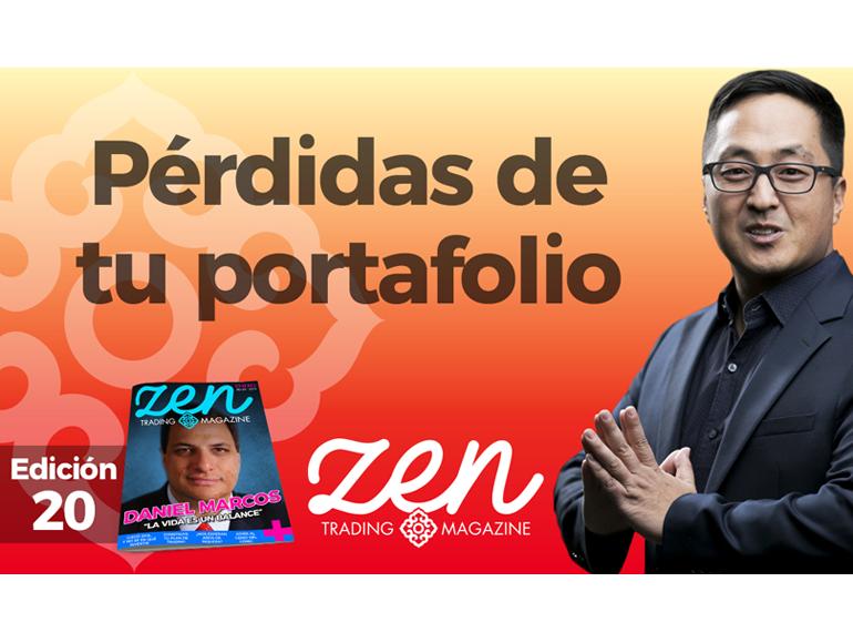 Pérdidas De Tu Portafolio – Zen Trading Magazine – Ed Enero 2019 – Hyenuk Chu