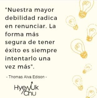 Frase de Thomas Alva Edison.