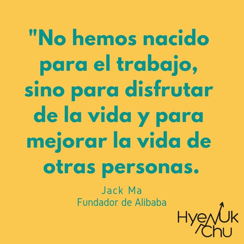Frase de Jack Ma - Hyenuk Chu