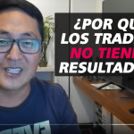 Video Por Qué Los Traders No Tienen Resultados – Hyenuk Chu