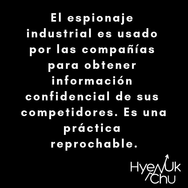 Qué es el espionaje industrial - Hyenuk Chu