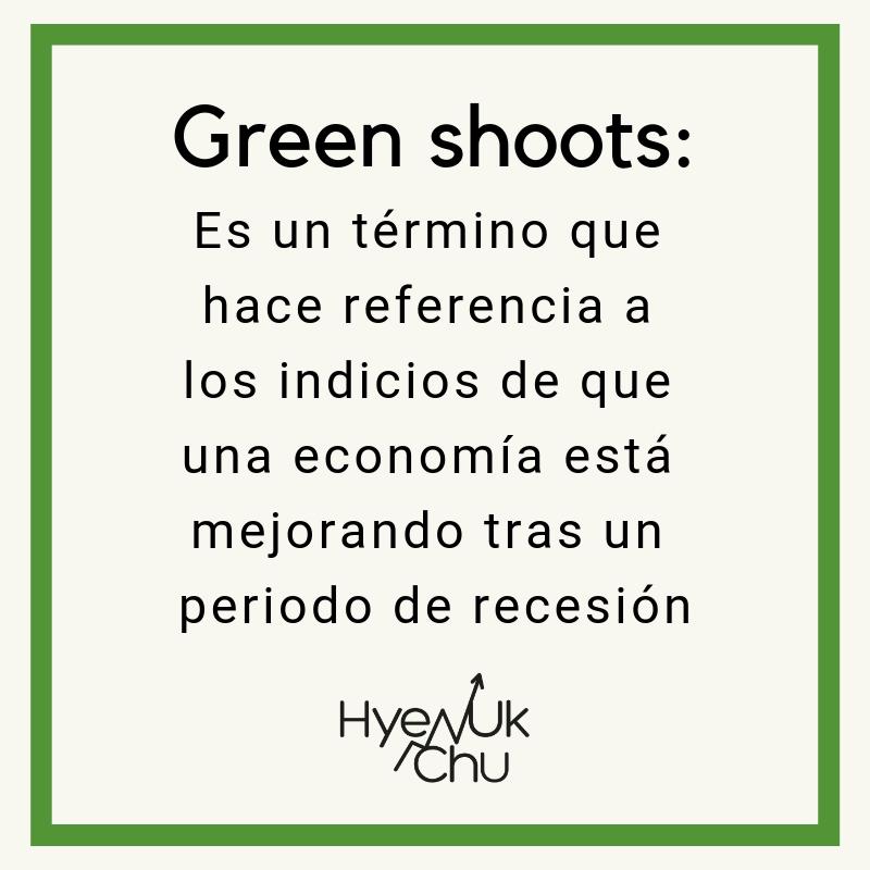 Definición de green shoots - Hyenuk Chu