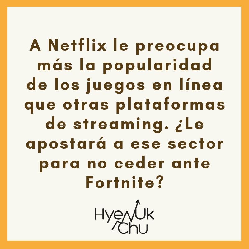Dato clave sobre la batalla entre Netflix y Fortnite - Hyenuk Chu