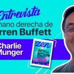 Charlie Munger | 3 Disciplinas Que Todo Trader Debe Tener – Zen Trading Magazine – Editorial Junio 2019 – Hyenuk Chu