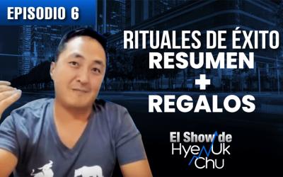 Rituales de Éxito, Resumen + Regalos – El Show de Hyenuk Chu – Episodio 24