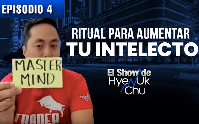 Rituales para Aumentar el Intelecto – El Show de Hyenuk Chu – Episodio 22