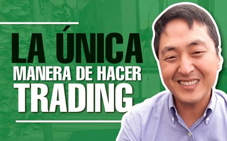 La Clave Para Hacer Trading – Hyenuk Chu