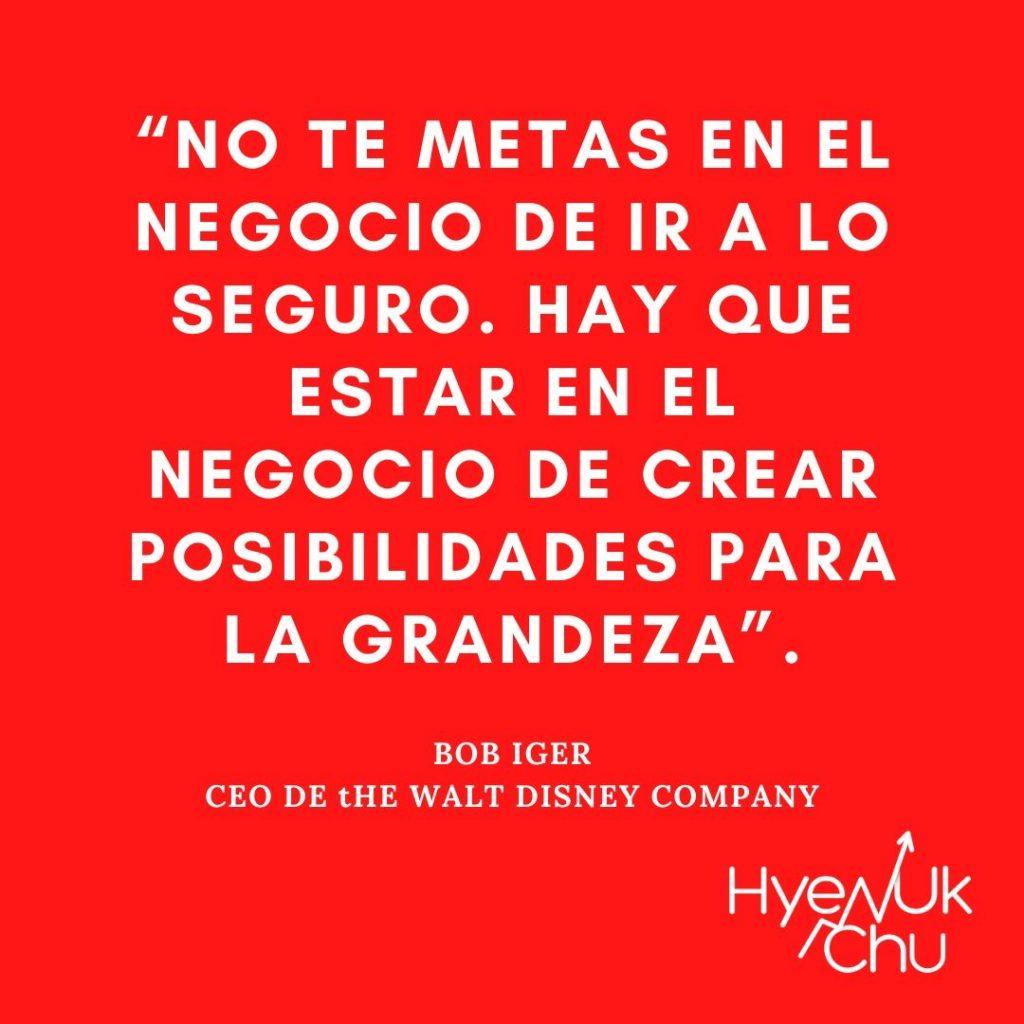 Frase del CEO de Disney - Hyenuk Chu