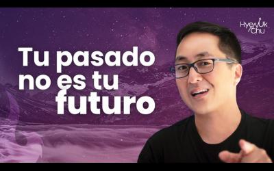 ¡¡Secretos para MEJORAR tu FUTURO!! ROMPER CADENAS al PASADO – Hyenuk Chu
