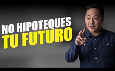 ¿HIPOTECAR Tu Futuro? 🔴 **NO LO HAGAS** 🔴 – Hyenuk Chu