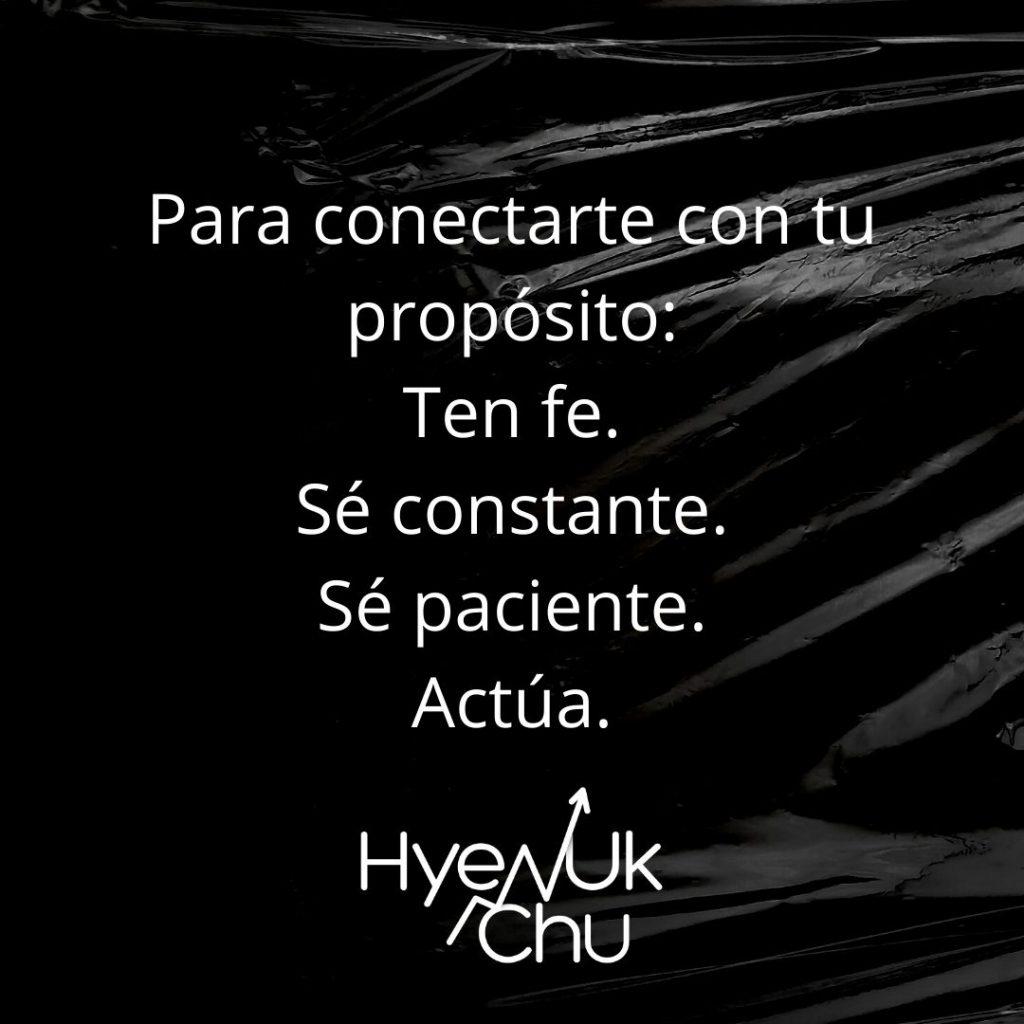 Ten fe y conéctate con tu propósito - Hyenuk Chu