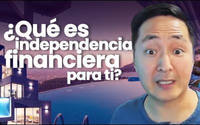 ¿Qué Es Independencia Financiera Para Ti? – Hyenuk Chu