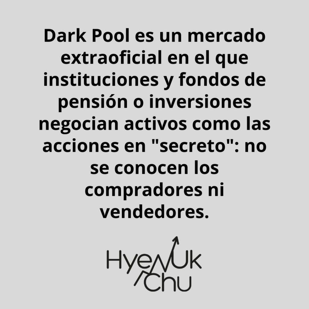 Definición de Dark Pool – Hyenuk Chu