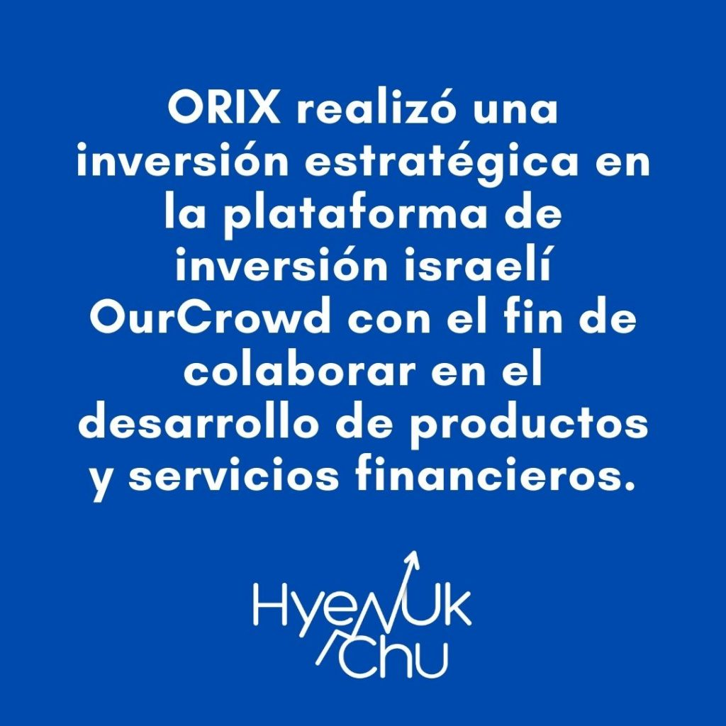 ¿Por qué ORIX realiza inversión estratégica? – Hyenuk Chu